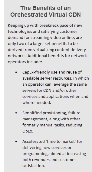 Benefits of an Orchestrated Virtual CDN