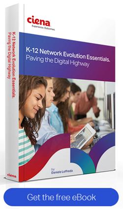 Ciena K-12 Network Evolution Essentials eBook