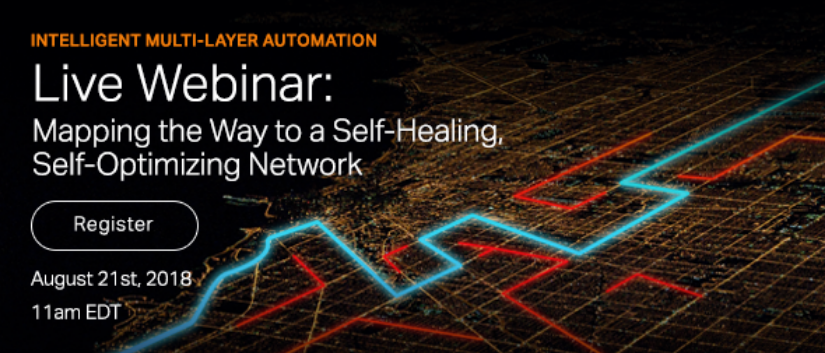 Mapping the Way to a Self-Healing, Self-Optimizing Network webinar promo